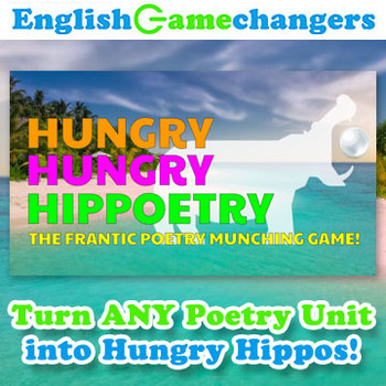 Hungry Hungry HIPPOETRY Unit Activity for Any Poetry Unit!