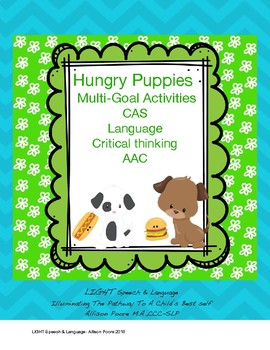 Hungry Puppies: Multi-Goal Activities; CAS, Language, Critical Thinking, AAC