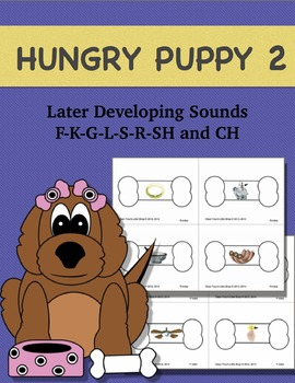 Articulation Activity: Hungry Puppy 2: Later Developing Sounds