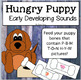 Articulation: BUNDLE Hungry Puppy: Early and Later Developing Sounds