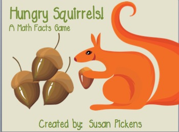 Hungry Squirrels!  A Math Facts Game