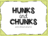 Hunk and Chunks