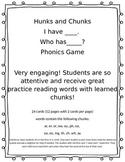 "Hunks and Chunks - ""I have...Who has.."" Phonics Game"