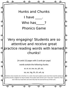 "Hunks and Chunks - ""I have...Who has.."" Phonics Game"