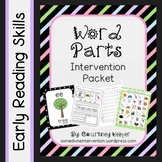 Word Parts Intervention Phonics Packet {Chant, Posters & W