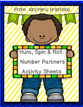 Hunt, Spin, Roll:  Number Partner Activity Sheets