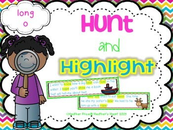 Hunt and Highlight: Long O