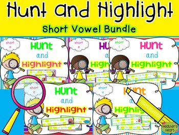 Hunt and Highlight Short Vowel Bundle