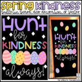 Hunt for Kindness Easter/Spring Bulletin Board, Door Decor, or Poster
