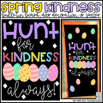 Hunt for Kindness Easter/Spring Bulletin Board, Door Decor, or Poster