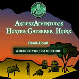 Hunter-Gatherer Hijinx - Ancient Adventures - Listening Comprehension Vocabulary