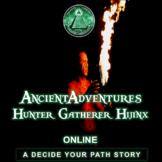 Hunter-Gatherer Hijinx ONLINE Ancient Adventures - Reading Comprehension & Vocab