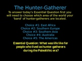 Hunter Gatherers: A Technology-Based Activity