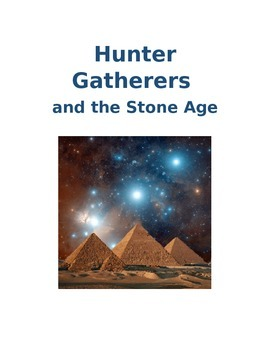 Hunter Gatherers and the Stone Age Workbook
