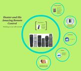 Hunter and His Amazing Remote Control: Mini Lesson
