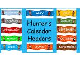 Hunter's Kind Friends Calendar Headers