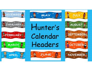 Hunter's Kind Friends Calendar Headers