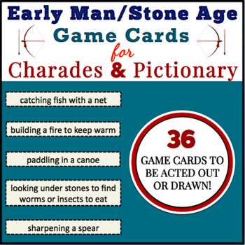 Early Man (Hunter/Gatherer) Daily Life Charades