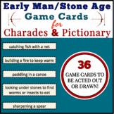 Early Man (Hunter-Gatherer, Stone Age) Daily Life Charades & Pictionary