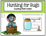 Hunting For Bugs- Count & Write Math Center