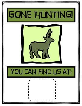 Hunting Theme Away From Class Sign