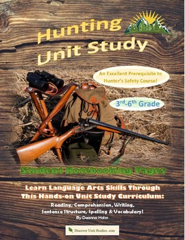 Hunting Unit Study Student Notebooking Pages