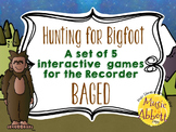 Hunting for Bigfoot, a collection of recorder games {BAGED}
