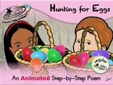Hunting for Eggs - Animated Step-by-Step Poem - Regular