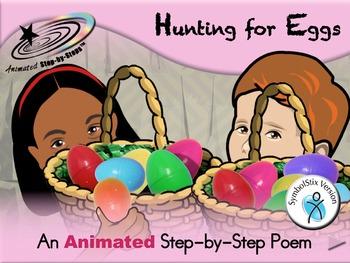 Hunting for Eggs - Animated Step-by-Step Poem - SymbolStix