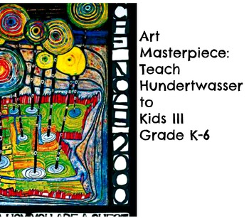 """Huntswasser Lesson """"Guest of Nature"""" Grades K-6 Teach Art with the Masters"""