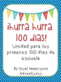 Hurra Hurra 100 Dias! {Unidad para los Primeros 100 Dias de Escuela}