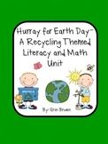 Hurray for Earth Day - A Literacy and Math Activities Unit