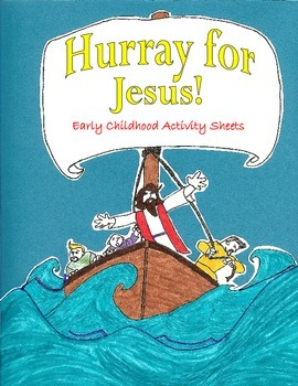 Hurray for Jesus: Early Childhood Activity Pages