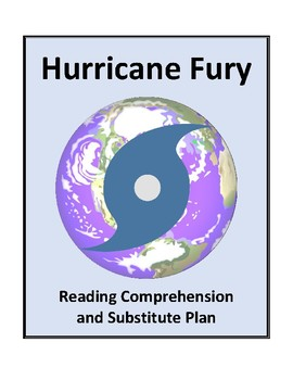 Hurricane Fury - Reading Comprehension and Substitute Plan