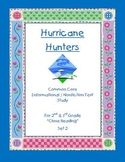 """Hurricane Hunters"" Common Core Informational Nonfiction Close Read grade 2-3"