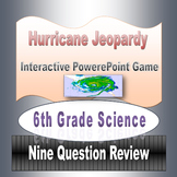Hurricane Joepardy PowerPoint Game for 6th Grade