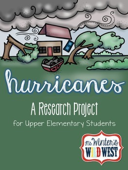 Hurricanes: A Research Product For Upper Elementary