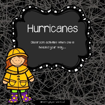 Hurricanes {Activities for the Days Before Your School is Closed}