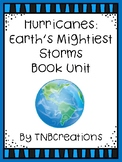 Hurricanes: Earth's Mightiest Storms Book Unit