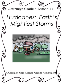 Hurricanes:  Earth's Mightiest Storms--Writing Prompt-Journeys Grade 4-Lesson 11