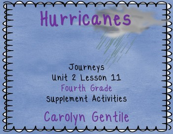 Hurricanes Earth's Mightiest Storms Journeys Unit 3 Lesson 11 4th