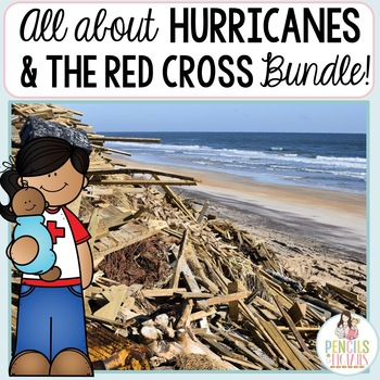 Hurricanes & The Red Cross - STEM Activity, Experiments, Books, Writing & More!