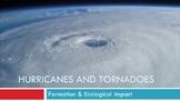 Hurricanes & Tornadoes