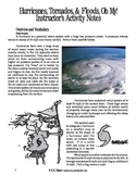 Hurricanes, Tornados, & Floods, Oh My! (Weather)