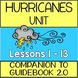 Hurricanes Unit  - Supplement to Guidebook 2.0 - Lessons 1 - 13