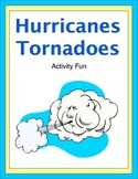 Hurricanes and Tornadoes Activity Fun