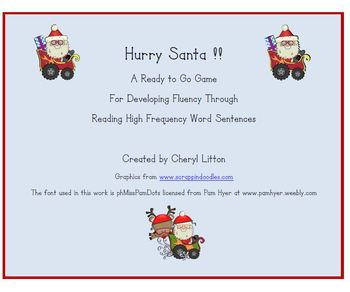 Hurry Santa!  A High Frequency Sentence Game for Developing Fluency