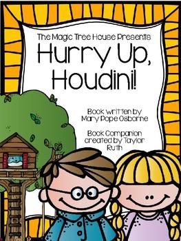 Hurry Up Houdini: A Magic Tree House Unit (Book #50