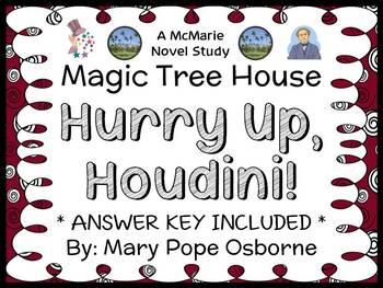 Hurry Up, Houdini! : Magic Tree House #50 (Osborne) Novel