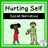 Hurting Self - Social Narrative (FULL VERSION)